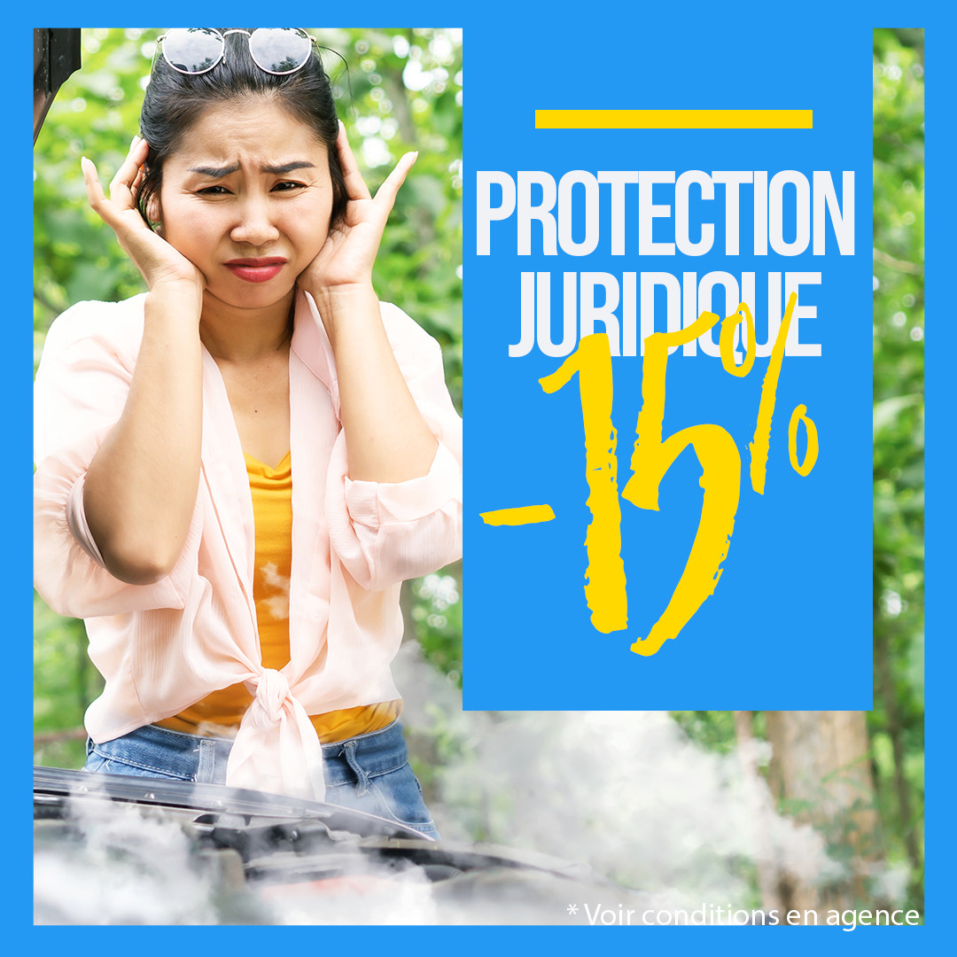 Protection juridique : en cas de litige avec un tiers ou en cas de procédure de justice